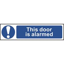 This Door is Alarmed - 200x50mm - PVC SK5012