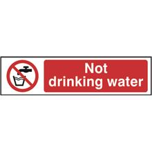 Not Drinking Water Sign - 200x50mm - PVC SK5051