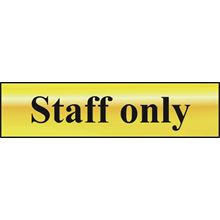 Staff Only - 200x50mm -  Gold Effect - PVC SK6013