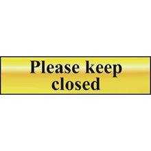 Please Keep Closed - 200x50mm - Gold Effect - PVC SK6019