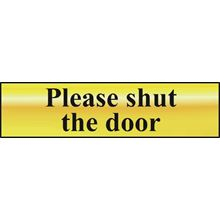 Please Shut The Door - 200x50mm - Gold Effect - PVC SK6020
