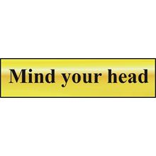Mind Your Head - 200x50mm - Gold Effect - PVC SK6030