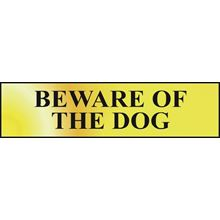 Beware Of The Dog  - 200x50mm - Gold Effect - PVC SK6050